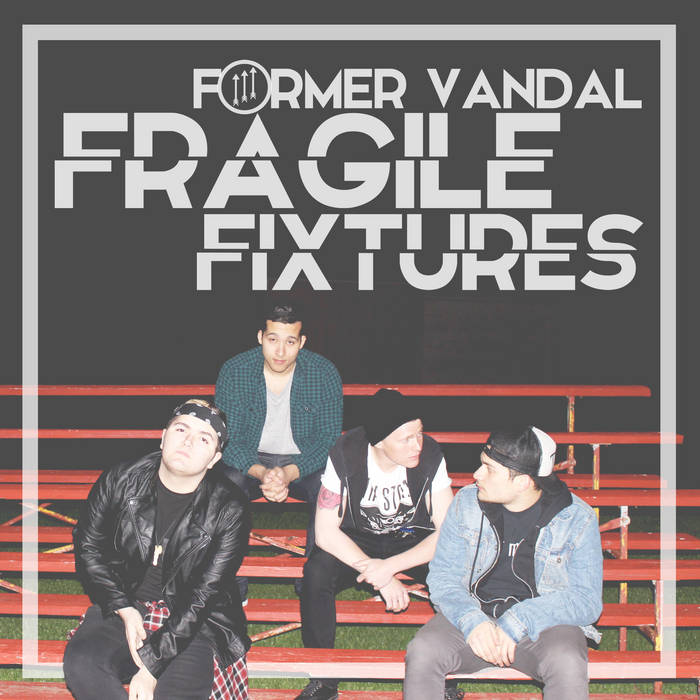 Fragile Fixtures - EP cover art