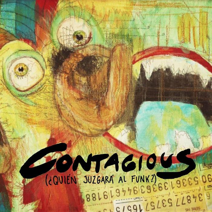 Contagious (¿Quién juzgará al Funk?) cover art