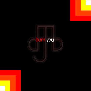 Burn You / Noble cover art
