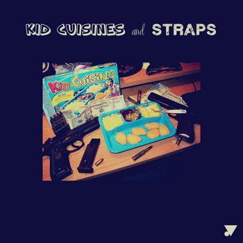 Kid Cuisines & Straps cover art