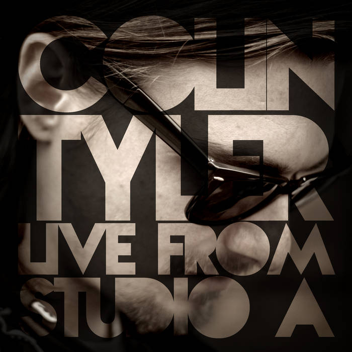 Colin Tyler: Live From Studio A cover art