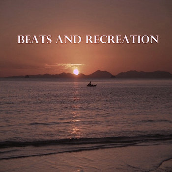 Beats and Recreation cover art
