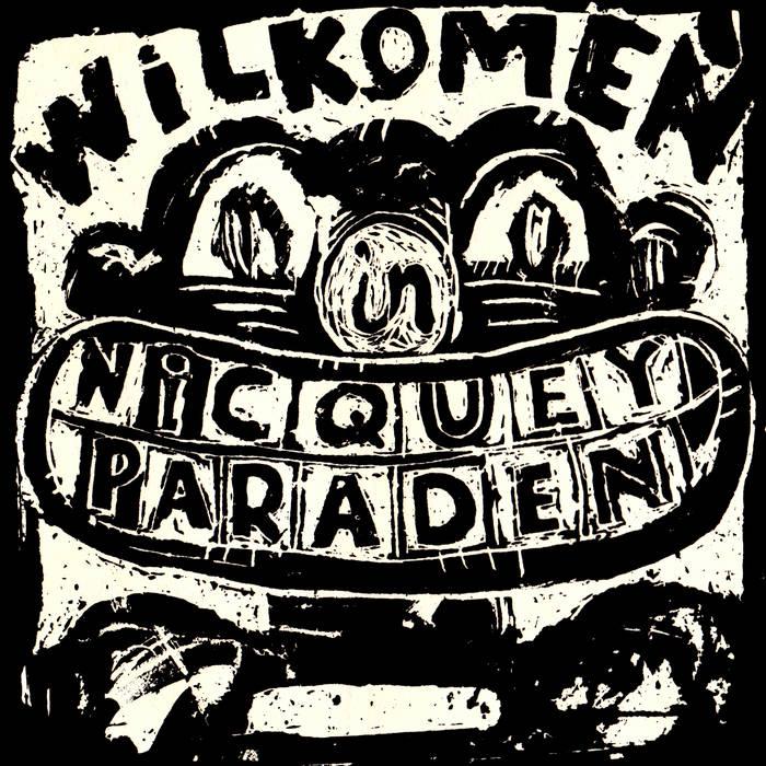 Wilkomen in Nicquey Paraden cover art