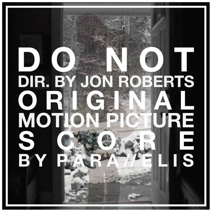 Do Not. Original Motion Picture Score cover art