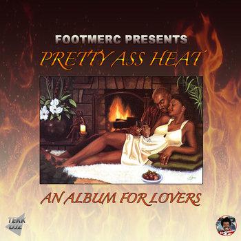 Pretty Ass Heat cover art
