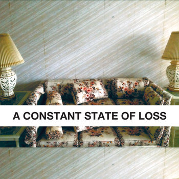 A Constant State Of Loss cover art