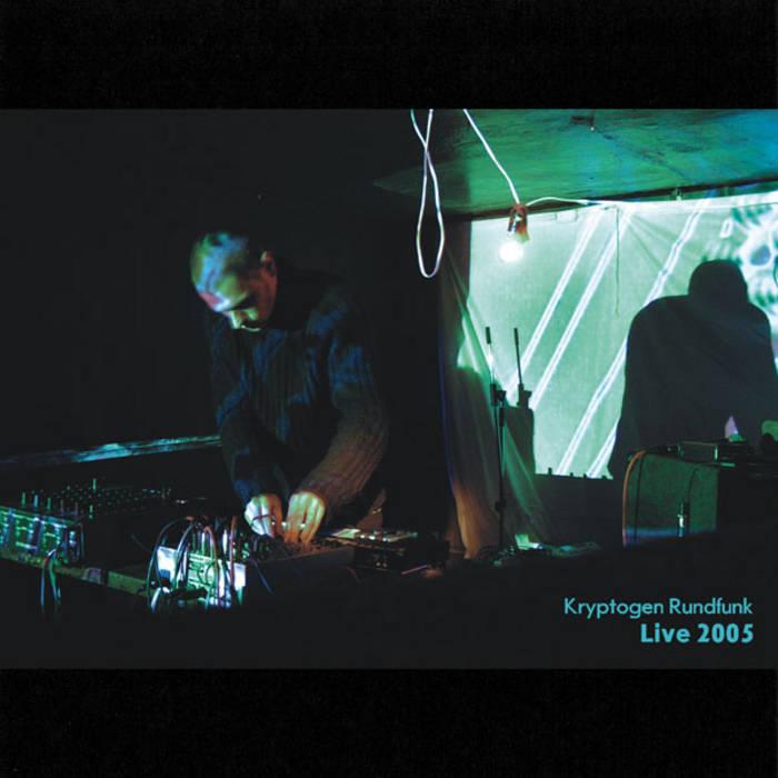 Cover Kryptogen Rundfunk - Live at Deep Sound, 18.11.2005