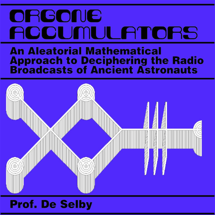 An Aleatorial Mathematical Approach to Deciphering the Radio Broadcasts of Ancient Astronauts cover art