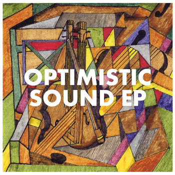 Optomistic Sound EP