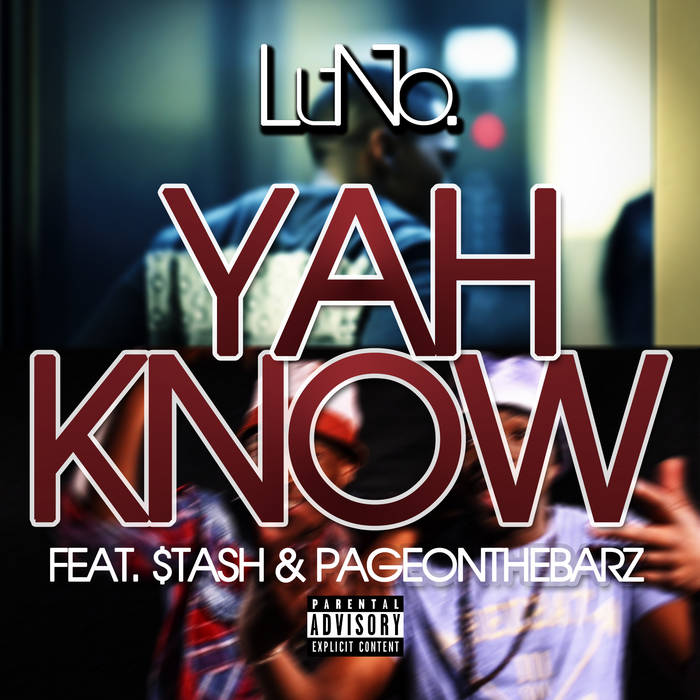 Yah Know (feat. $tash & PageonthebarZ) cover art