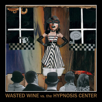 Wasted Wine vs. The Hypnosis Center cover art