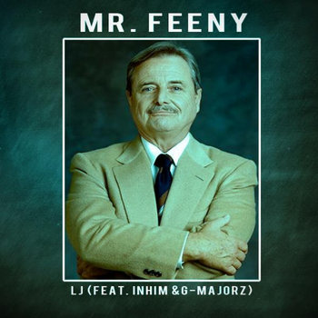 Mr. Feeny (Feat. InHim & G-Majorz) cover art