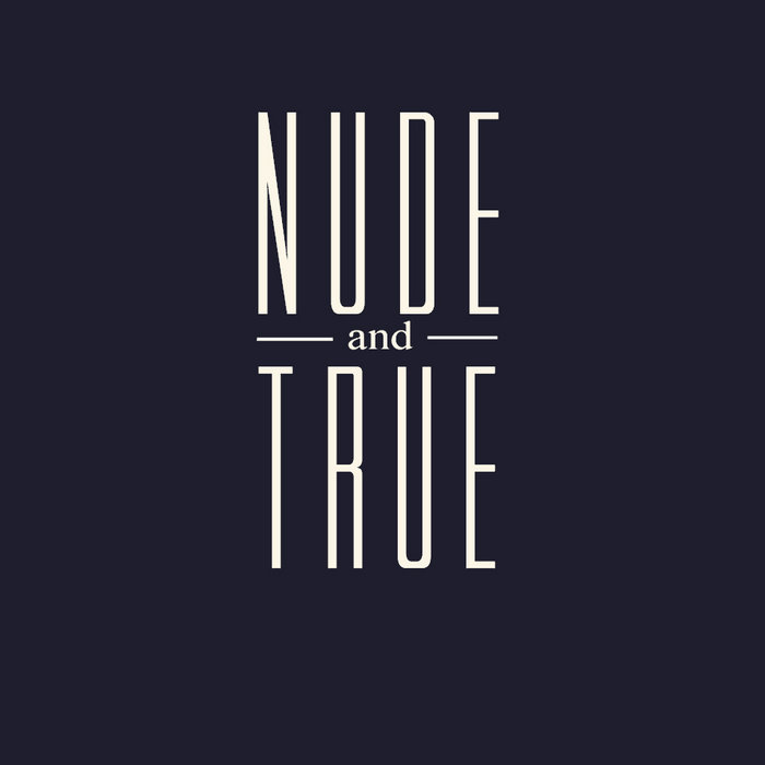 Nude And True cover art