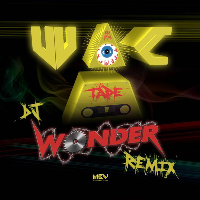 THE WAC TAPE - DJ WONDER REMIX cover art