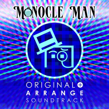 Monocle Man Original + Arrange Soundtrack cover art