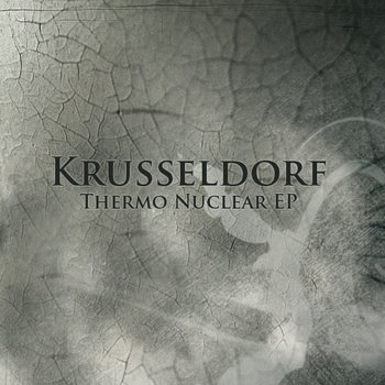 KRUSSELDORF - Thermo Nuclear EP (Iboga Records) cover art