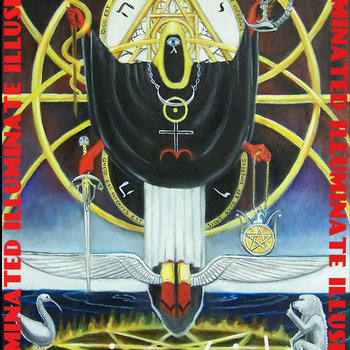 illuminatedilluminateillusions cover art