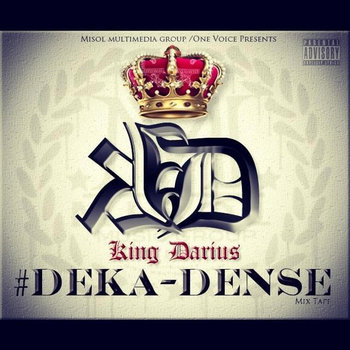 #DEKA-DENSE  THE MIXTAPE VOL 1 cover art