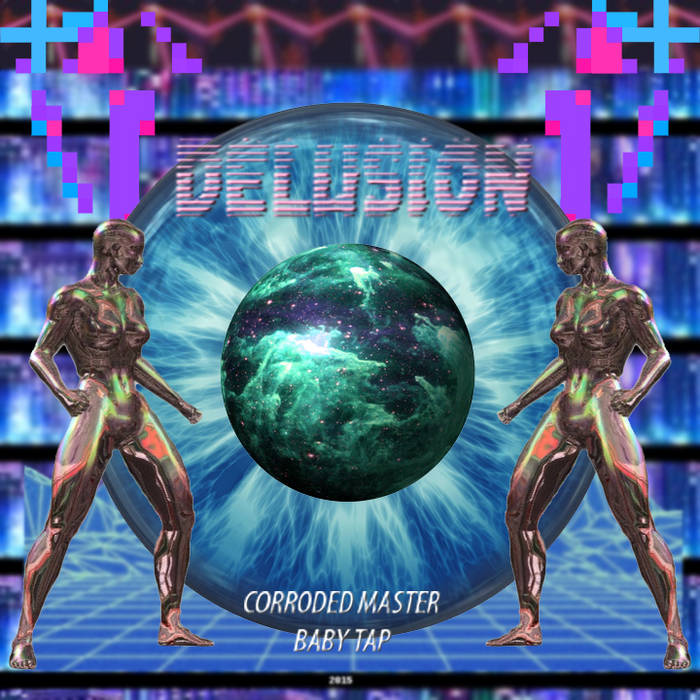 Delusion [Prod. by Corroded Master] cover art