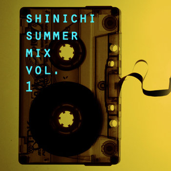 Shinichi Summer MIXTAPE Vol. 1 cover art