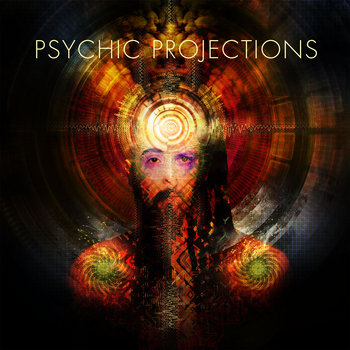 Psychic Projections cover art