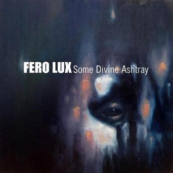 Some Divine Ashtray cover art