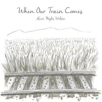 When Our Train Comes cover art