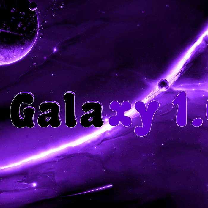 The Galaxy 1.0   @Astronautsmoke cover art