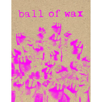 Ball of Wax Volume 38 (Protest Songs) cover art