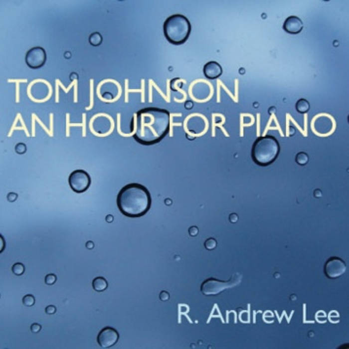 Tom Johnson: An Hour for Piano cover art