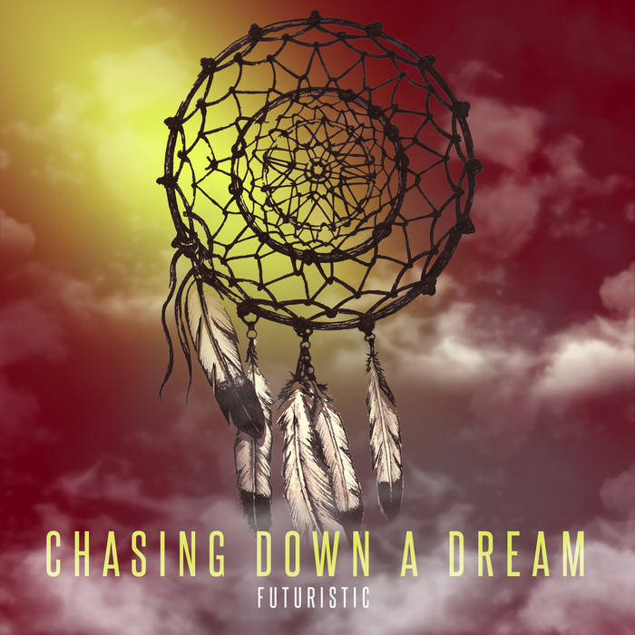 Chasing Down A Dream cover art