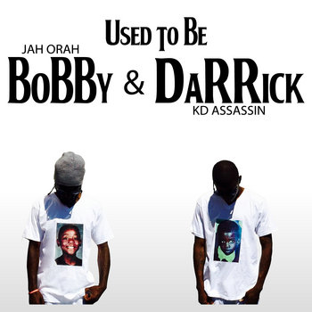 Used To Be Bobby & Darrick cover art