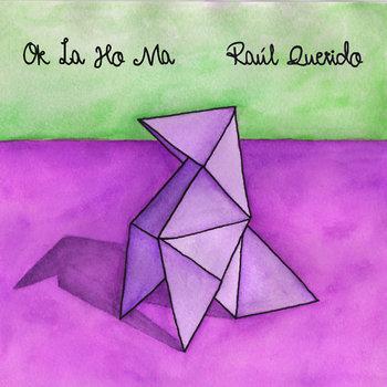 Raúl Querido & Ok La Ho Ma cover art