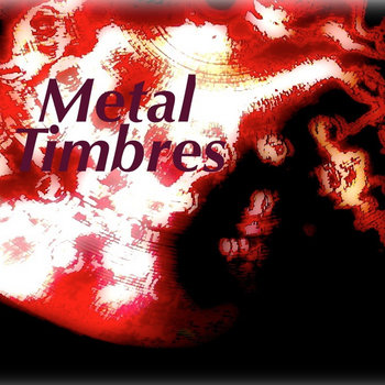 Metal Timbres cover art
