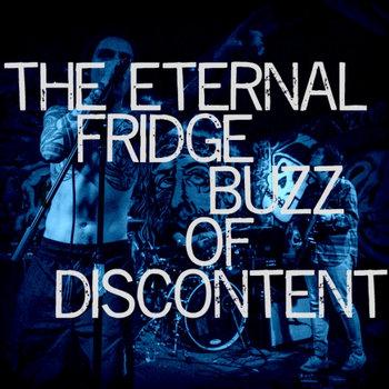 The Eternal Fridge Buzz of Discontent cover art