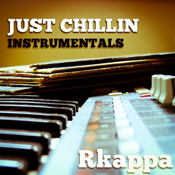 Just Chillin Instrumentals cover art