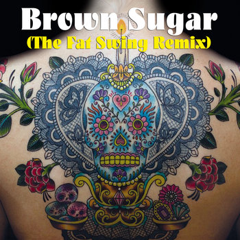 Brown Sugar (The Fat Swing Remix) cover art