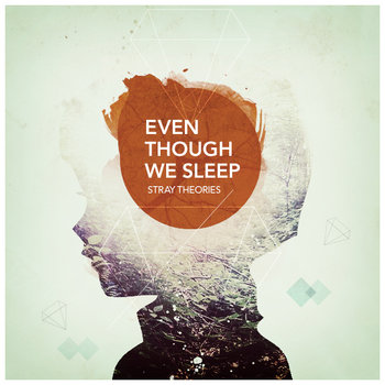 Even Though We Sleep cover art