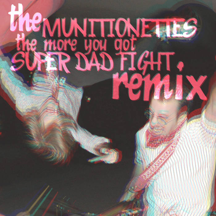More You Got (Super Dad Fight Remix) cover art