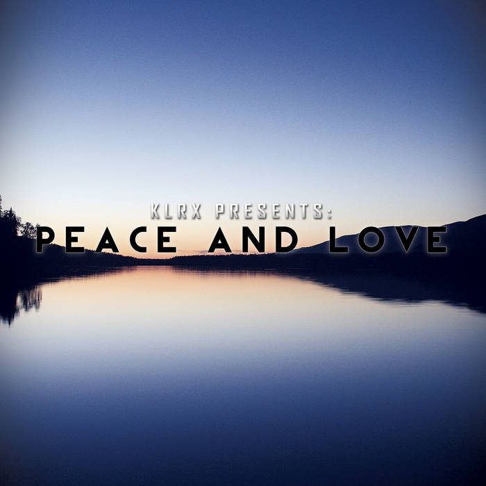 Peace and Love cover art