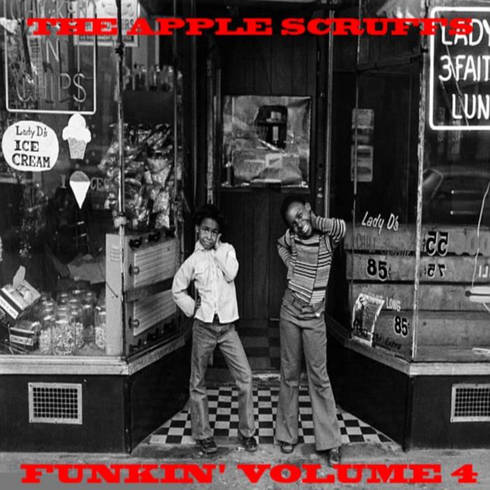 The Apple Scruffs - Funkin' Volume 4 cover art