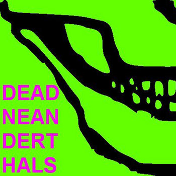 Dead Neanderthals cover art