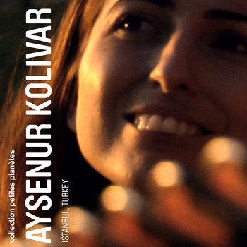 AYSENUR KOLIVAR cover art