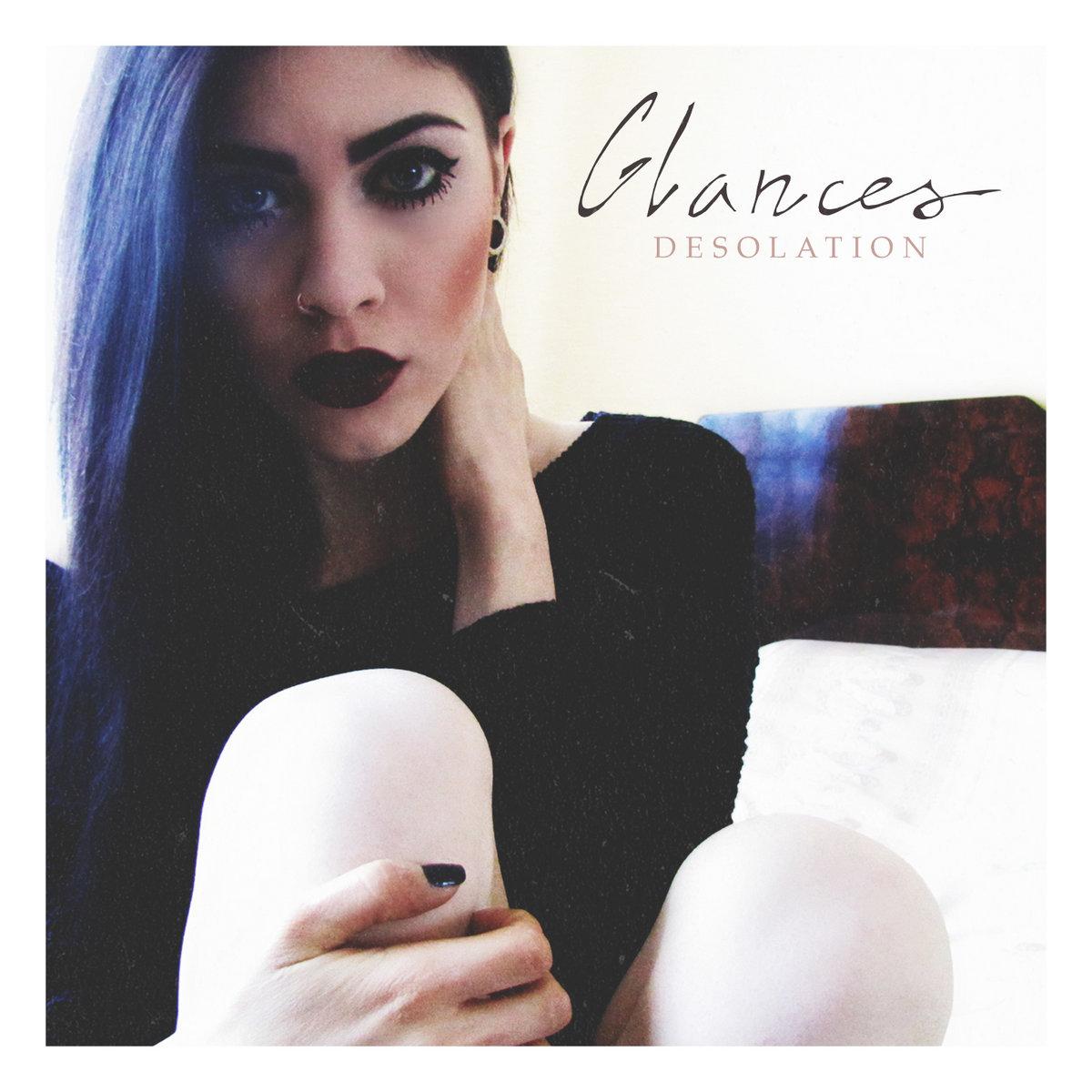 Glances - Desolation (EP) (2015)