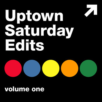 Uptown Saturday Edits Volume 1 cover art