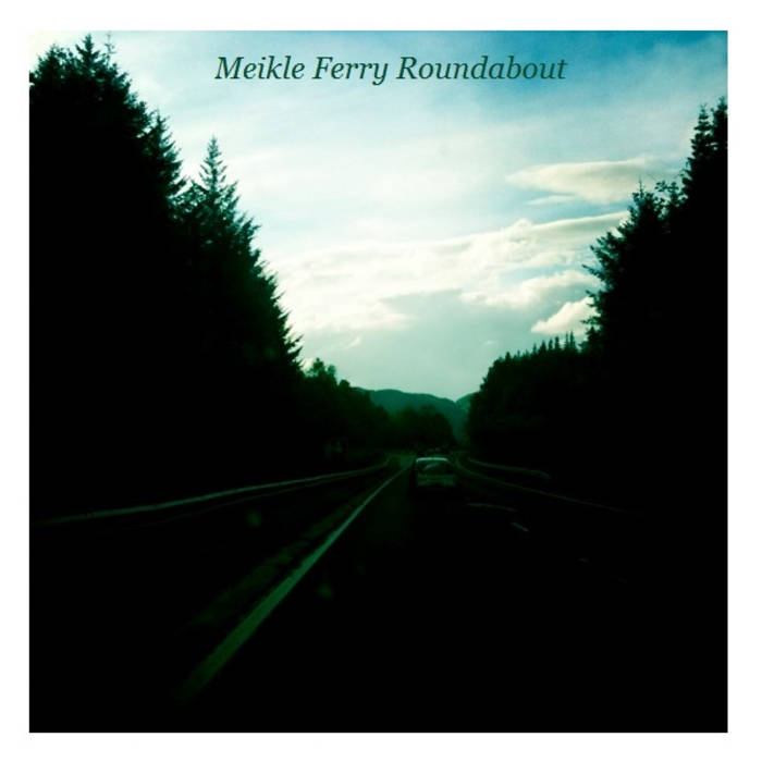 Meikle Ferry Roundabout cover art