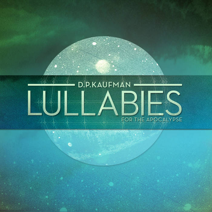Lullabies for the Apocalypse cover art