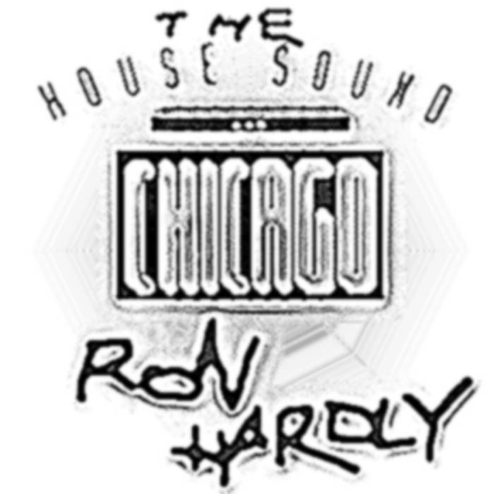 THE HOUSE SOUND OF CHICAGO cover art