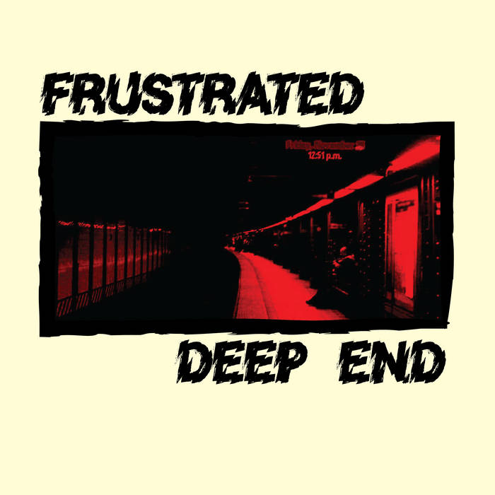 Frustrated & Deep End - Split