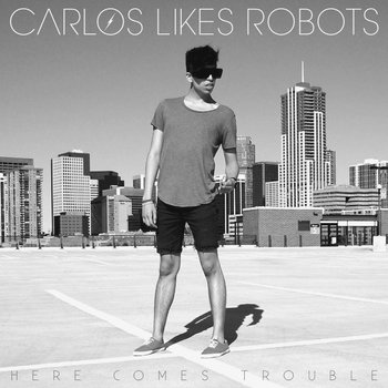 Here Comes Trouble cover art
